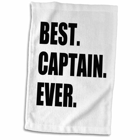 3dRose Best Captain Ever. for ship boat sailing army police starship captains - Towel, 15 by
