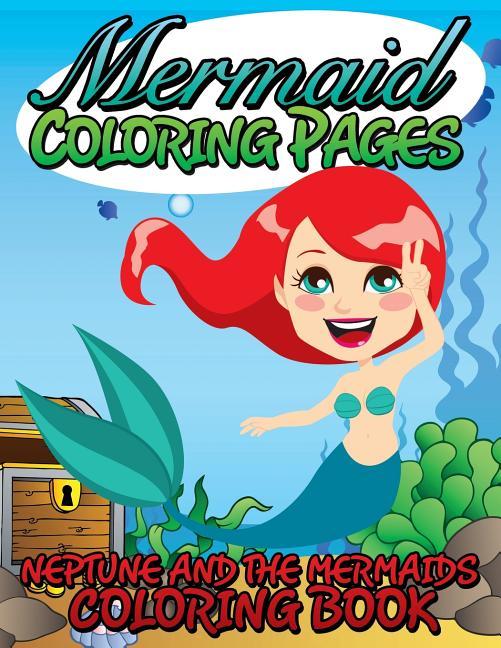 - Mermaid Coloring Pages (Neptune And The Mermaids Coloring Book) -  Walmart.com - Walmart.com