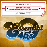 Smiley Monroe - Corner Cafe / Old Man Peter