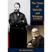 The Times of Melville and Whitman [1st Edition] - eBook