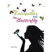 The Caterpillar and the Butterfly