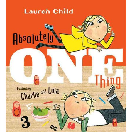 Absolutely One Thing  Featuring Charlie And Lola