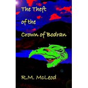 The Theft of the Crown of Bodran - eBook