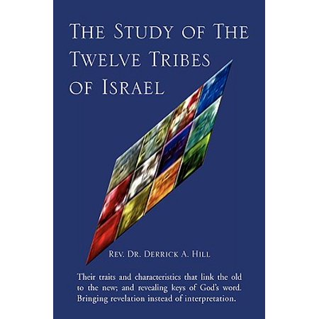 The Study of the Twelve Tribes of