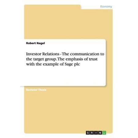 Investor Relations   The Communication To The Target Group  The Emphasis Of Trust With The Example Of Sage Plc