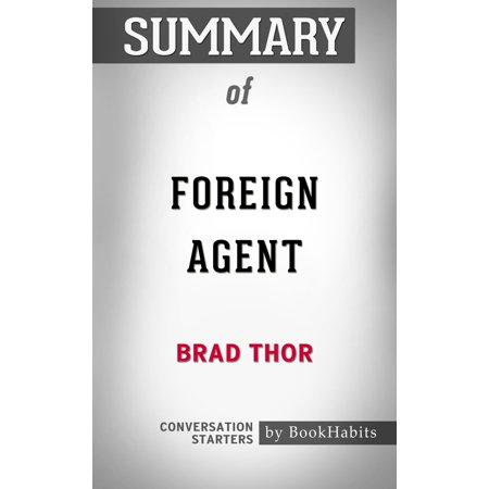 Summary of Foreign Agent by Brad Thor | Conversation Starters -