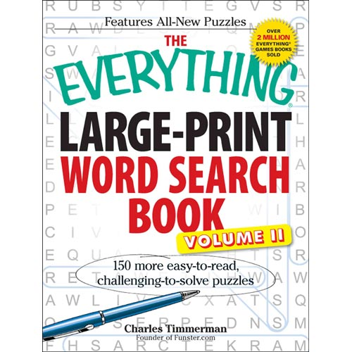 The Everything Large-Print Word Search Book: 150 More Easy-to-Read, Challenging-to-Solve Puzzles