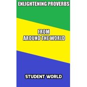 Enlightening Proverbs from Around the World - eBook