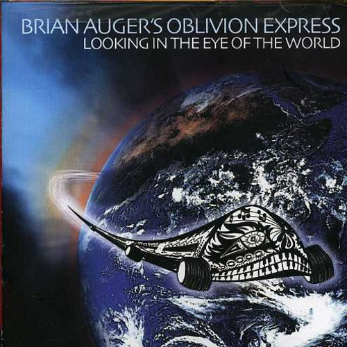 Brian Auger Oblivion Express - Looking in the Eye of the World [CD]