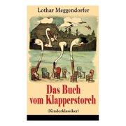 Das Buch vom Klapperstorch (Kinderklassiker) (Paperback)