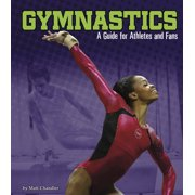 Sports Zone: Gymnastics: A Guide for Athletes and Fans (Paperback)