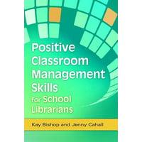 Positive Classroom Management Skills for School Librarians