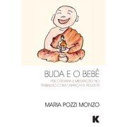 Buda e o Bebê (Paperback)