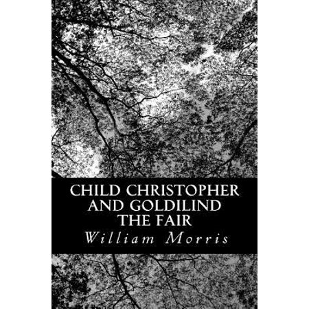 Child Christopher and Goldilind the Fair by