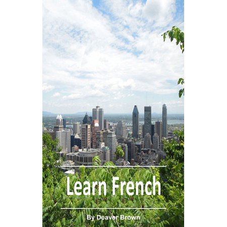 Learn French Best Selling French Title - eBook (Best Tools To Learn French)