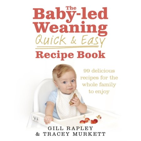 BABY LED WEANING QUICK & EASY RECIPE BK