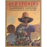Her Stories: African American Folktales, Fairy Tales, and True Tales (Hardcover)