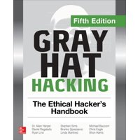 Gray Hat Hacking: The Ethical Hacker's Handbook, Fifth Edition (Paperback)