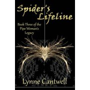 Spider's Lifeline : Book 3 of the Pipe Woman's Legacy