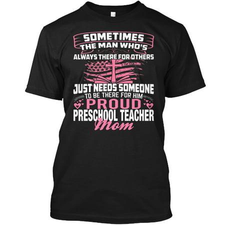 PROUD PRESCHOOL TEACHER MOM Hanes Tagless Tee T-Shirt