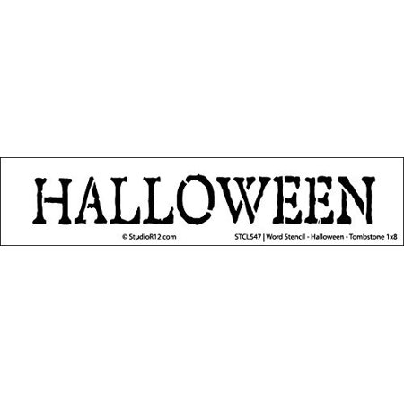 Word Stencil - Halloween - Tombstone 21 x 6 (Words Describing Halloween)