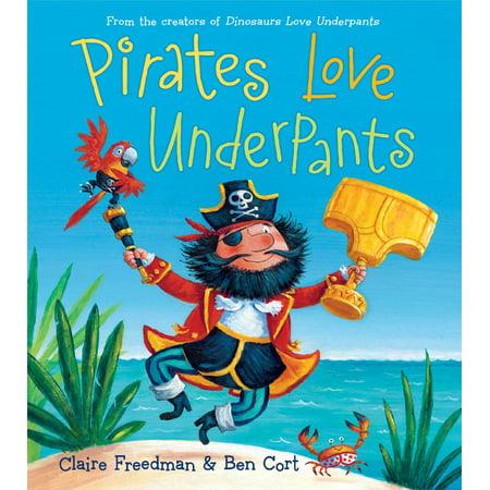 Dinosaurs Love Underpants - Pirates Love Underpants