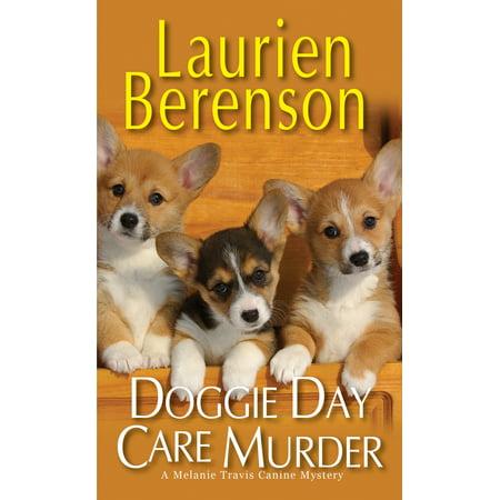 Doggie Day Care Murder - Doggie Day Camp