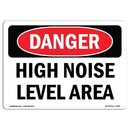 OSHA Danger Sign - High Noise Level Area 14