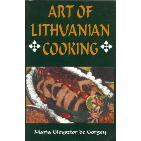 Lithuanian Chick - Art of Lithuanian Cooking