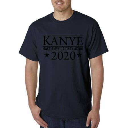 380 - Unisex T-Shirt Kanye West 2020 Make America Cray Again (Look Like Kanye West Halloween)