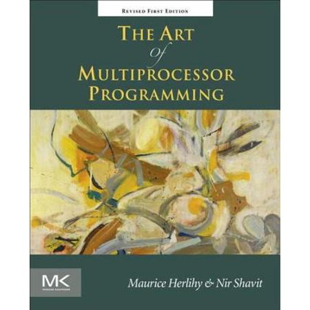 The Art of Multiprocessor Programming, Revised Reprint -