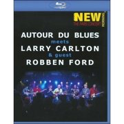 Autour De Blues Meets Larry Carlton & Guest Robben Ford: New Morning The Paris Concert (Blu-ray) by
