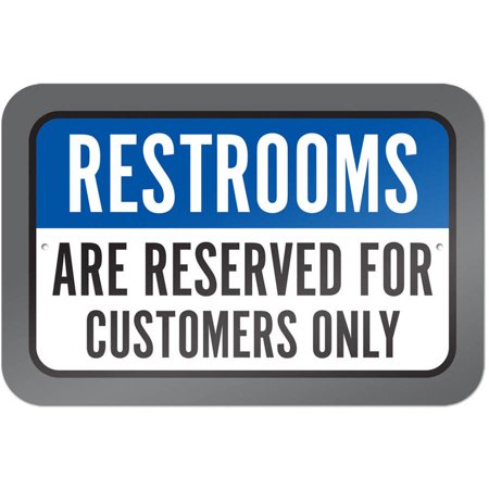 Restrooms Are Reserved For Customers Only - Reserved Seating Signs