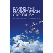 Saving the Market from Capitalism - eBook