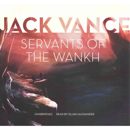 Servants of the Wankh: Library Edition by