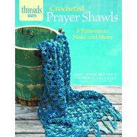 Crocheted Prayer Shawls: 8 Patterns to Make and Share (Paperback)