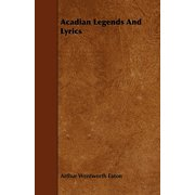 Acadian Legends and Lyrics