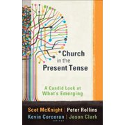 Church in the Present Tense (ēmersion: Emergent Village resources for communities of faith) - eBook