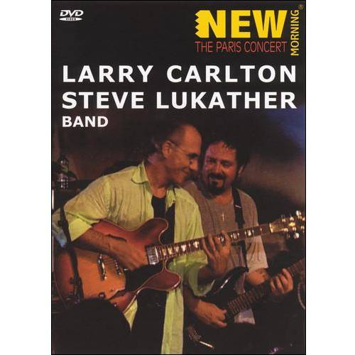 Larry Carlton And Steve Lukather: Paris Concert