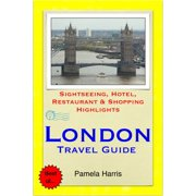 London Travel Guide - Sightseeing, Hotel, Restaurant & Shopping Highlights (Illustrated) - eBook