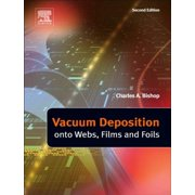 Vacuum Deposition onto Webs, Films and Foils - eBook