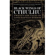 Black Wings of Cthulhu : Tales of Lovecraftian Horror