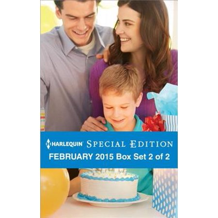 Harlequin Special Edition February 2015 - Box Set 2 of 2 - eBook