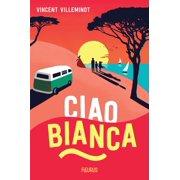 Ciao Bianca - eBook