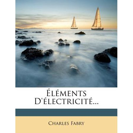 L Ments D' Lectricit ...