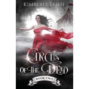 Circus of the Dead: Circus of the Dead: Book 2 (Paperback)