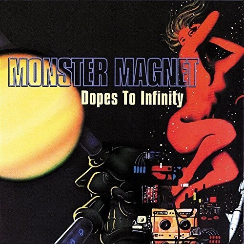 Monster Magnet - Dopes to Infinity: Deluxe Edition [CD]