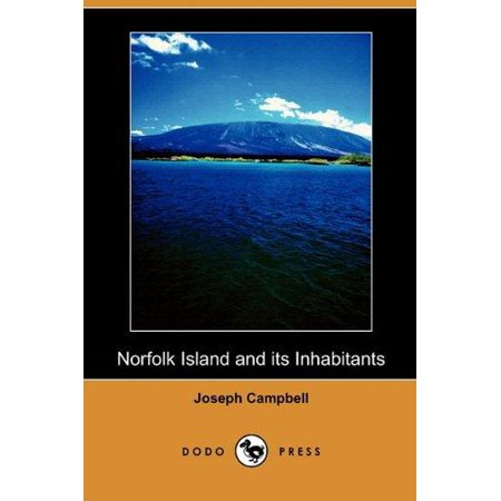 Norfolk Island and Its Inhabitants