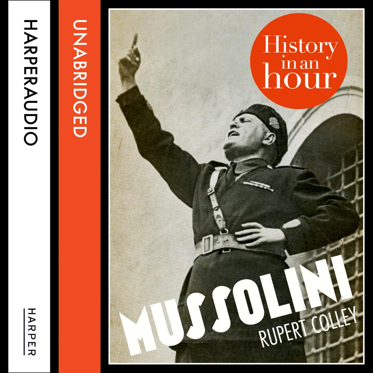 Mussolini: History in an Hour - Audiobook