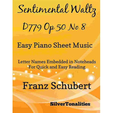 Sentimental Waltz D779 Opus 50 Number 8 Easy Piano Sheet Music - (Waltz Of The Flowers Piano Sheet Music Easy)